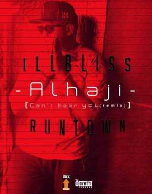 iLLBliss - Alhaji ft. Runtown